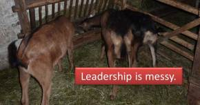 Leadership is messy