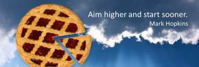 aim higher start sooner