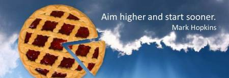 aim higher start sooner