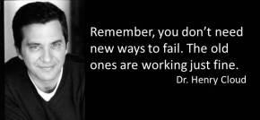 Dr Cloud on failing