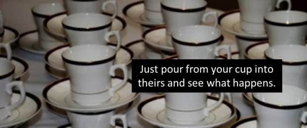 pour from your cup