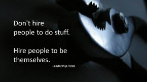 Hire people to be themselves