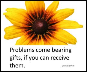the gift of problems