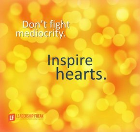 don't fight mediocrity