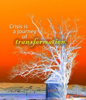 crisis is a journey of transformation
