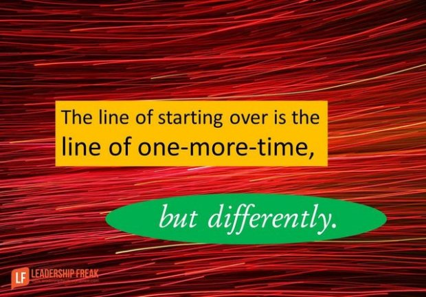 the line of starting over