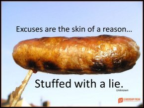 excuses are the skin of a reason-001