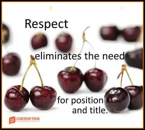 respect eliminates the need for position and title