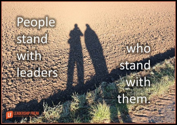 people stand with leaders who stand with them