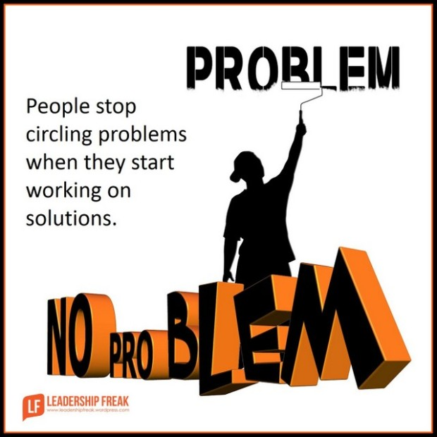 people stop circling problems when they start working on solutions