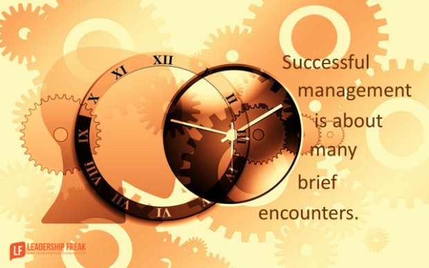 successful management is about many brief encounters.png