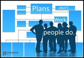 plans don't work, people do