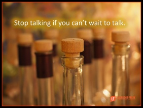 stop talking if you can't wait to talk.png