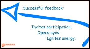 successful feedback invites participation, opens eyes, ignites energy