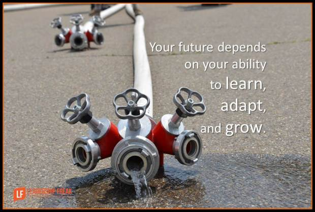Your future depends on your ability to learn, adapt, and grow