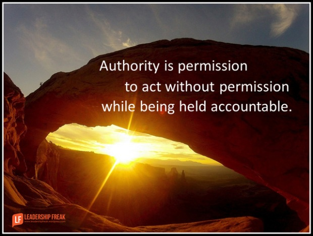authority is permission to act without permission while being held accountable.png