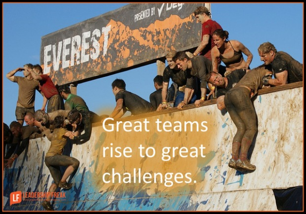 Great teams rise to great challenges.png