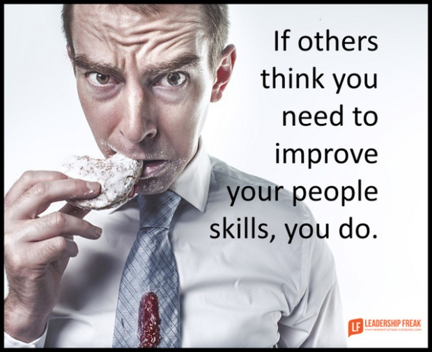 if others think you need to improve your people skills, you do.png