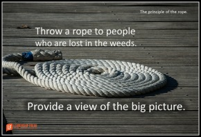 throw a rope to people who are lost in the weeds -1