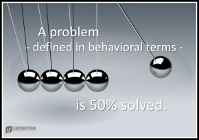 a problem defined in behavioral terms is 50% solved.png