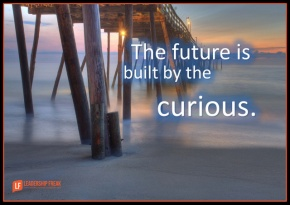the future is built by the curious.png