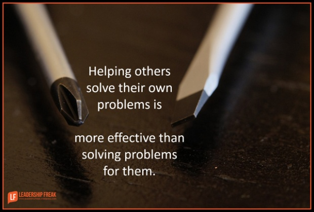 helping others solve their own problems is more effective than solving problems for them.png