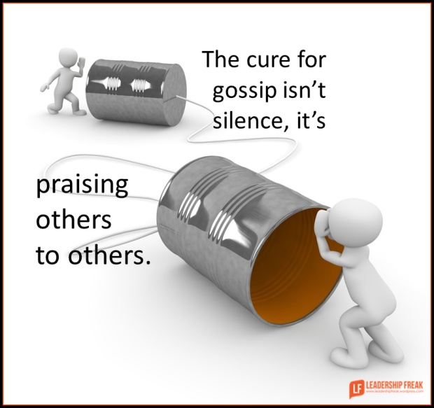 the cure for gossip isn't silence it's praising others to others.png
