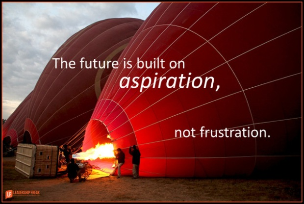 the future is built on aspiration not frustration.png