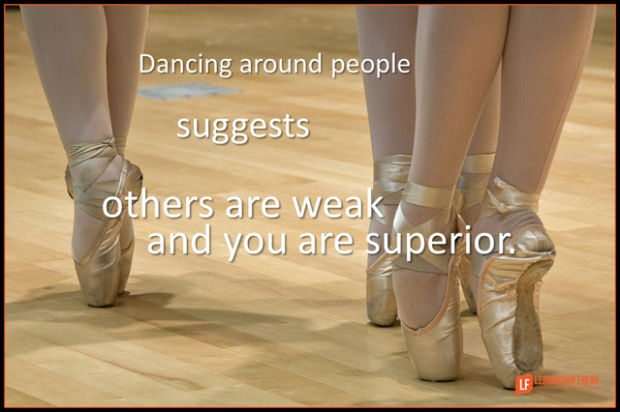 dancing around people suggests others are weak and you are superior.png