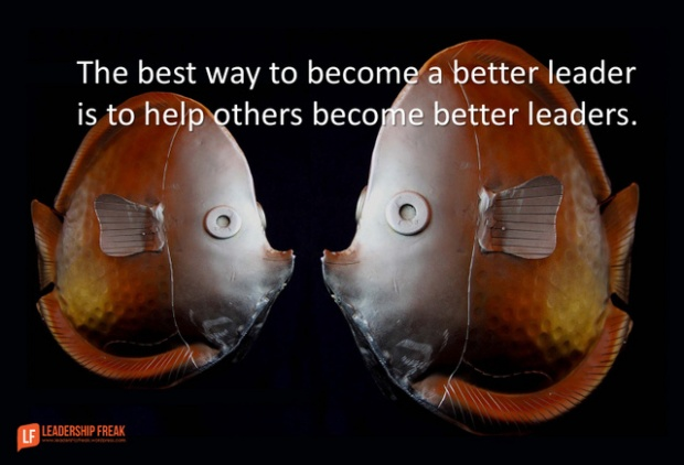 the best way to become a better leader is to help others become better leaders.png