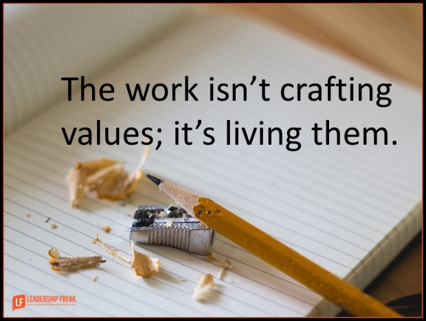 the work isn't crafting values it's living them.png