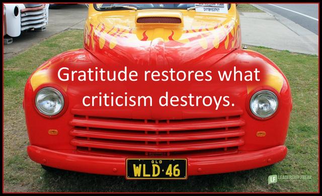 Gratitude restores what criticism destroys.png