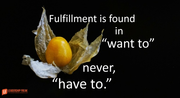 fulfillment is found in want to not have to.png