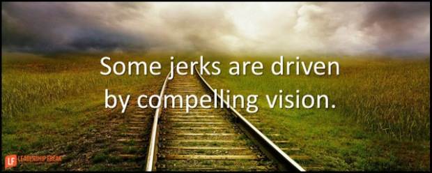 some jerks are diven by compelling vision.png