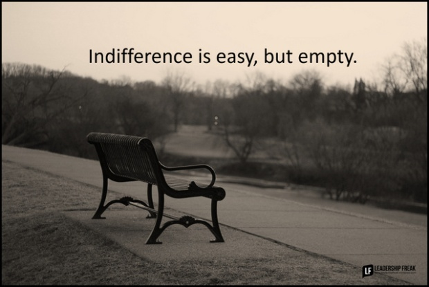 Indifference is easy but empty.png