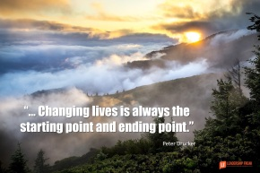changing lives is always the starting point and ending point