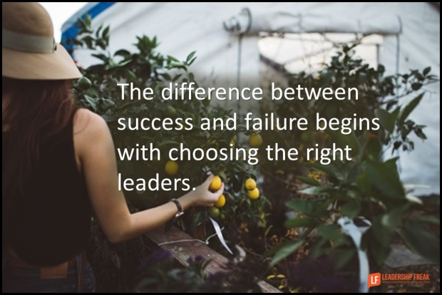 the difference between success and failure begins with choosing the right leaders.png