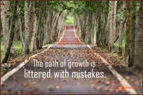the path of growth is littered with mistakes