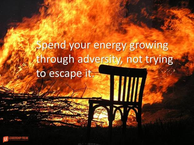 spend your energy growing through adversity not trying to escape it
