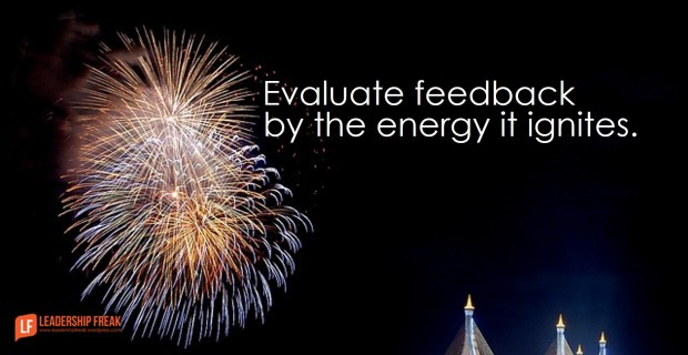 evaluate feedback by the energy it ignites