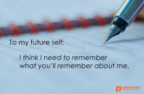 to my future self - I think I need to remeber what you'll remember about me
