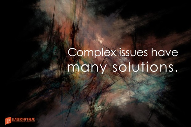 complex issues have many solutions