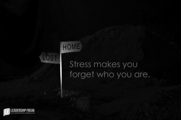 stress makes you forget who you are