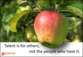 talent is for others not the people who have it