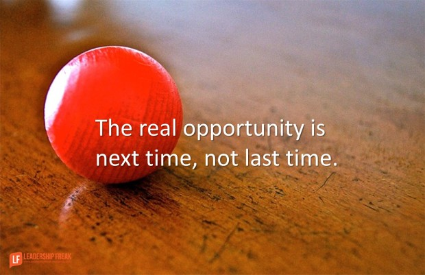 the real opportunity is next time not last time