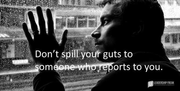 don't spill your guts to someone who reports to you