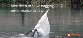dive-deep-to-solve-nagging-performance-issues