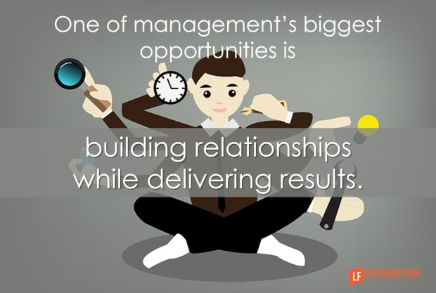 one-of-managements-biggest-opportunities-is-building-relationships-while-delivering-results