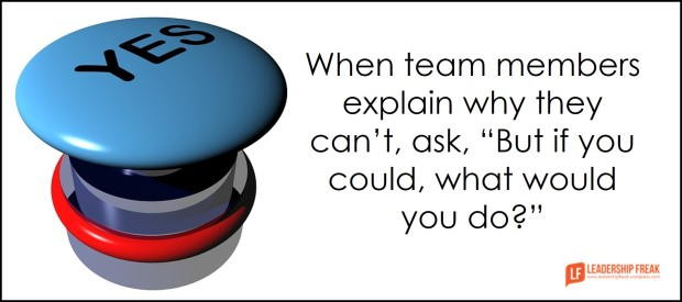 when-team-members-explain-why-they-cant-ask-if-you-could-what-would-you-do