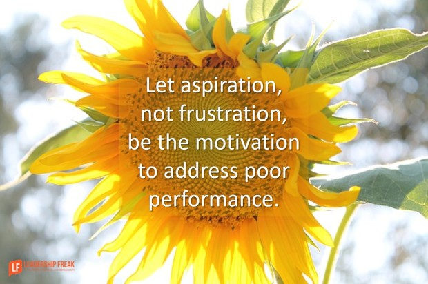 let-aspiration-not-frustration-be-the-motivation-to-address-poor-performance